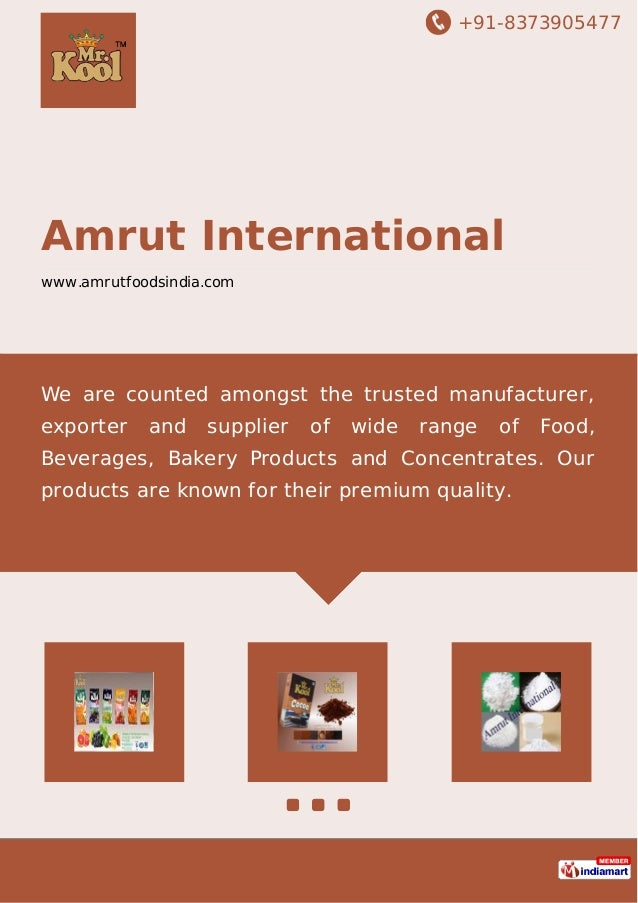 +91-8373905477 Amrut International www.amrutfoodsindia.com We are counted amongst the trusted manufacturer, exporter and s...