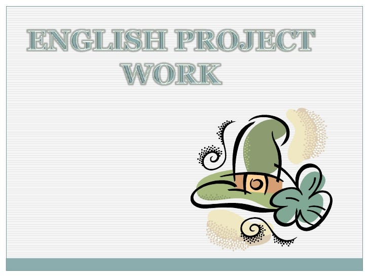 ENGLISH PROJECT<br />WORK<br />