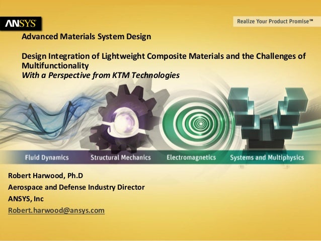 Advanced Materials System Design Design Integration of Lightweight Composite Materials and the Challenges of Multifunction...