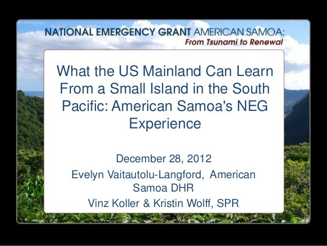 What the US Mainland Can LearnFrom a Small Island in the SouthPacific: American Samoas NEG           Experience           ...
