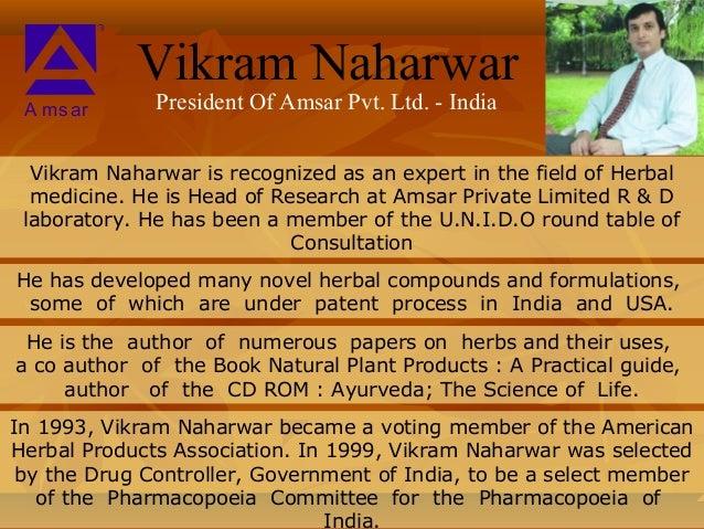 Vikram Naharwar A msar       President Of Amsar Pvt. Ltd. - India  Vikram Naharwar is recognized as an expert in the field...