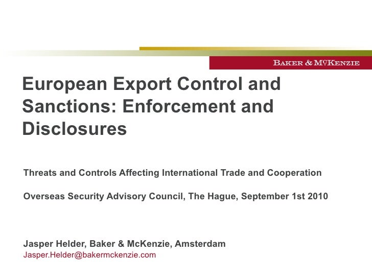 European Export Control and Sanctions: Enforcement and Disclosures Threats and Controls Affecting International Trade and ...