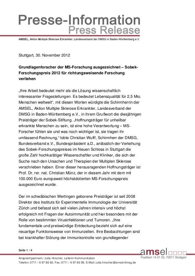 Stuttgart, 30. November 2012Grundlagenforscher der MS-Forschung ausgezeichnet – Sobek-Forschungspreis 2012 für richtungswe...