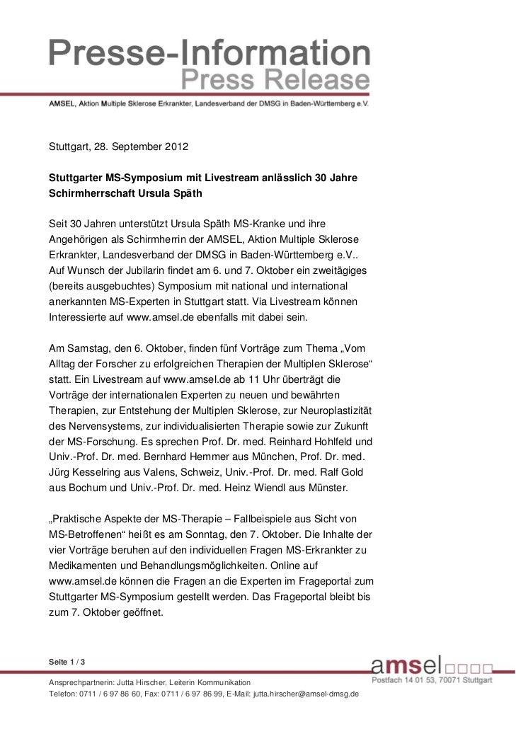 Stuttgart, 28. September 2012Stuttgarter MS-Symposium mit Livestream anlässlich 30 JahreSchirmherrschaft Ursula SpäthSeit ...