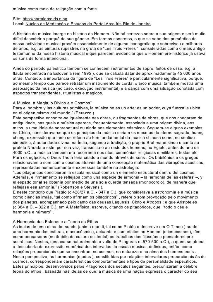 música como meio de religação com a fonte.  Site: http://portalarcoiris.ning Local: Núcleo de Meditação e Estudos do Porta...