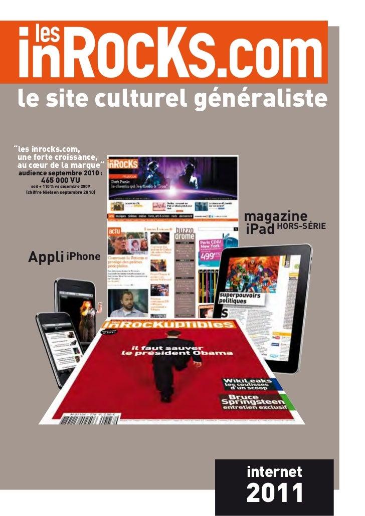 """le site culturel généraliste""""les inrocks.com, une forte croissance, au cœur de la marque"""" audience septembre 2010:       ..."""
