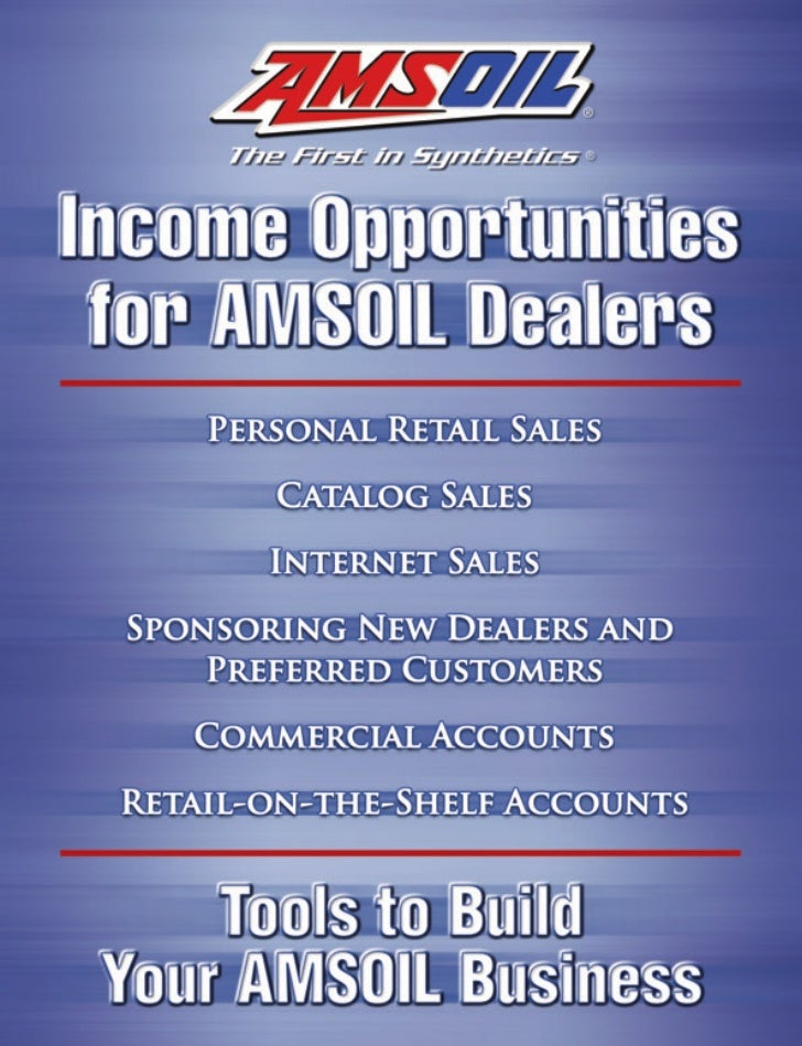Personal Retail SalesEarn profits through retail sales.As an AMSOIL Dealer, you purchase AMSOIL products atwholesale cost ...