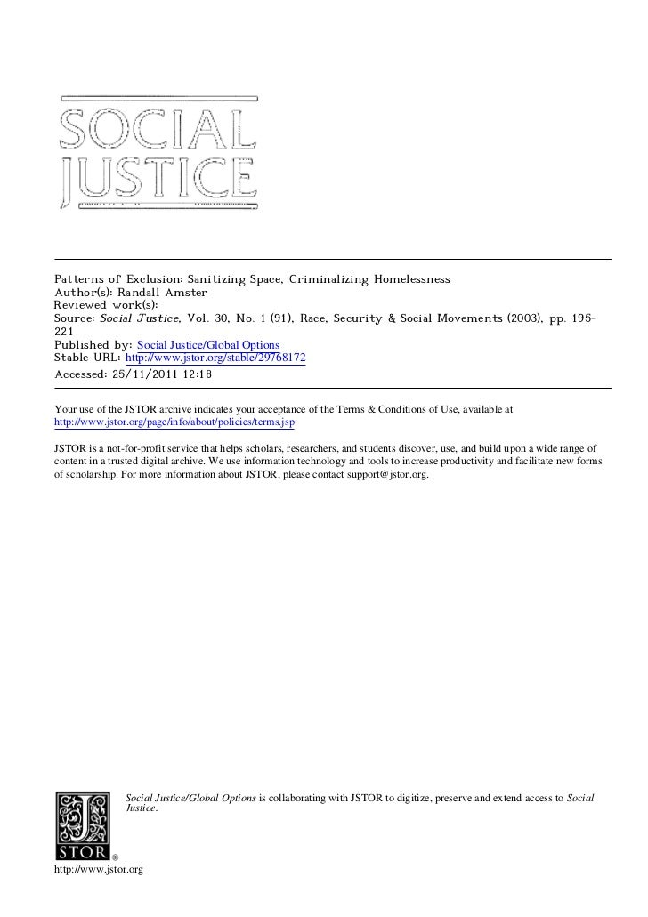 Patterns of Exclusion: Sanitizing Space, Criminalizing HomelessnessAuthor(s): Randall AmsterReviewed work(s):Source: Socia...
