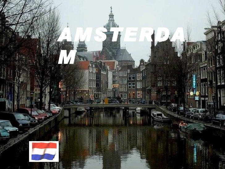AMSTERDA M