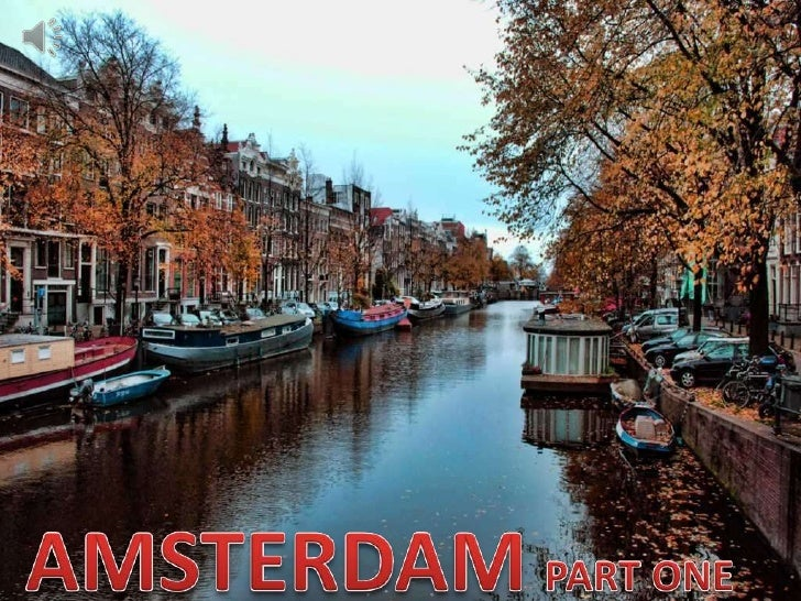 AMSTERDAMPART ONE<br />