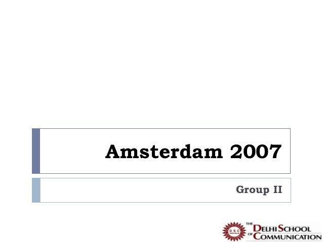Amsterdam 2007          Group II