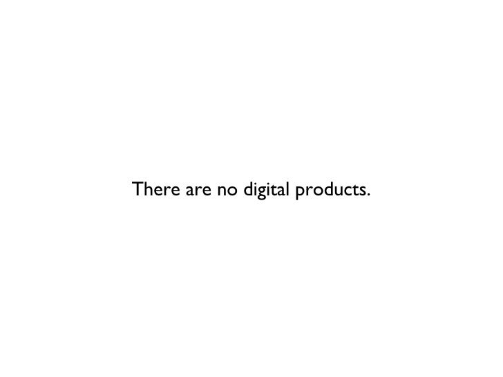 There are no digital products.