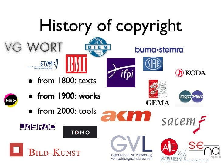History of copyright <ul><li>from 1800: texts </li></ul><ul><li>from 1900: works </li></ul><ul><li>from 2000: tools </li><...