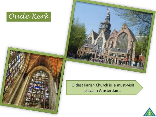 Oude Kerk Oldest Parish Church is a must-visit place in Amsterdam..