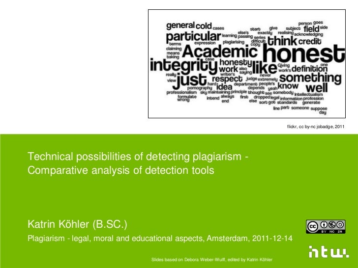 flickr, cc by-nc jobadge, 2011Technical possibilities of detecting plagiarism -Comparative analysis of detection toolsKatr...