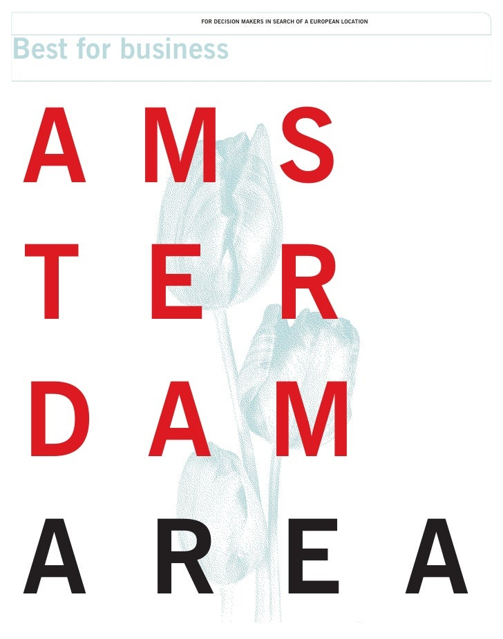 1|AMSTERDAM AREA | FOR DECISION MAKERS IN SEARCH OF A EUROPEAN LOCATION   Best for business    A        M                 ...