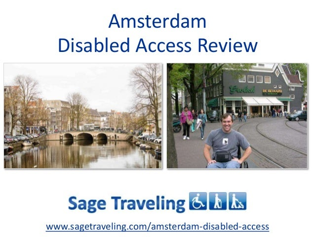 Amsterdam  Disabled Access Review  www.sagetraveling.com/amsterdam-disabled-access