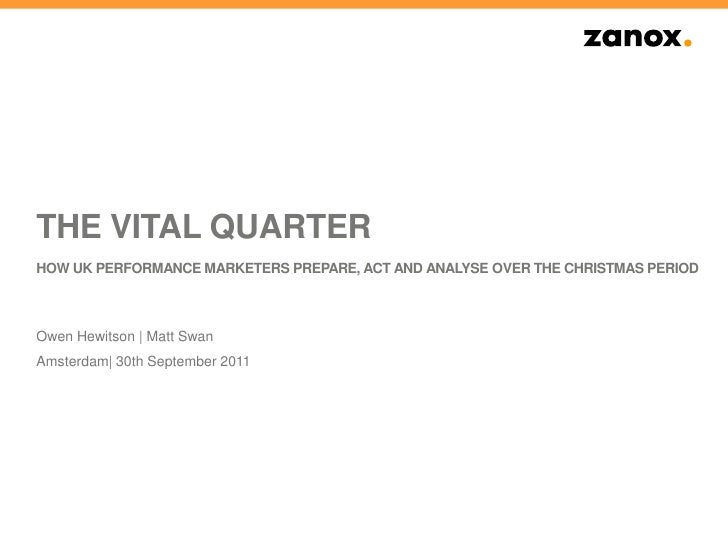 The Vital QuarterHow UK Performance marketers prepare, act and analyse over the Christmas period<br />Owen Hewitson | Matt...