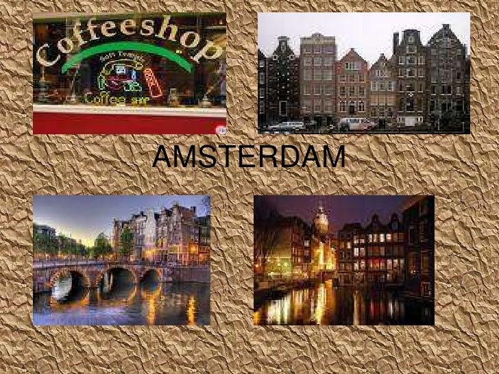 AMSTERDAM<br />