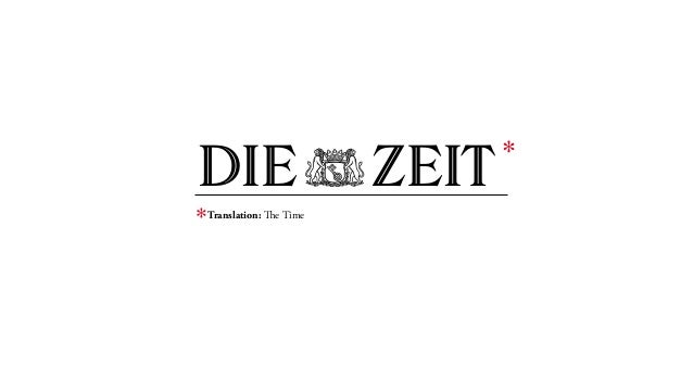 DIEZEIT Translation: The Time * *