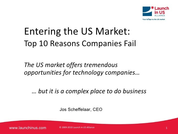 Entering the US Market: Top 10 Reasons Companies Fail The US market offers tremendous opportunities for technology compani...