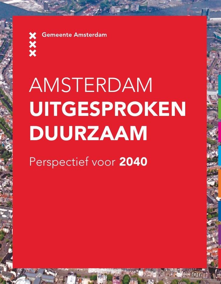 AmsterdAm Uitgesproken DUUrzaam Perspectief voor 2040