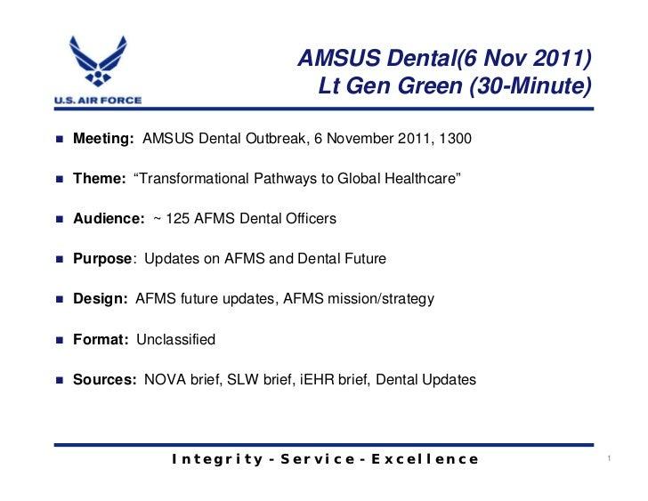 AMSUS Dental(6 Nov 2011)                                 Lt Gen Green (30-Minute)Meeting: AMSUS Dental Outbreak, 6 Novembe...
