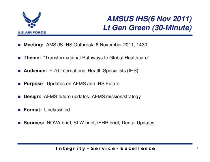AMSUS IHS(6 Nov 2011)                                    Lt Gen Green (30-Minute)Meeting: AMSUS IHS Outbreak, 6 November 2...