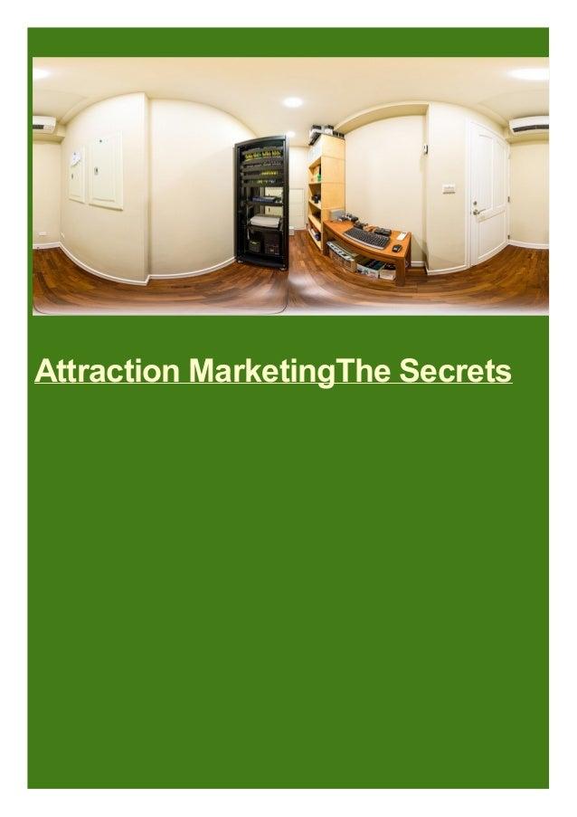 Attraction MarketingThe Secrets
