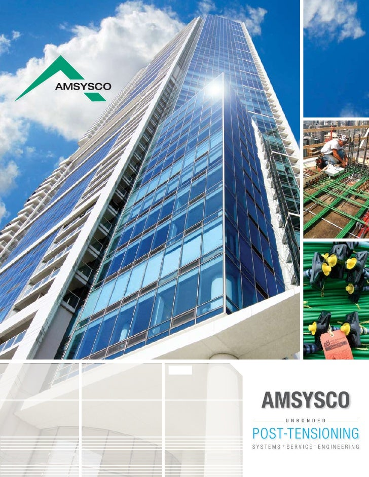 AMSYSCO          U N B O N D E D   POST-TENSIONING SYSTEMS + SERVICE+ ENGINEERING