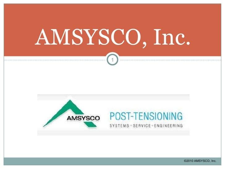 AMSYSCO, Inc. ©2010 AMSYSCO, Inc.