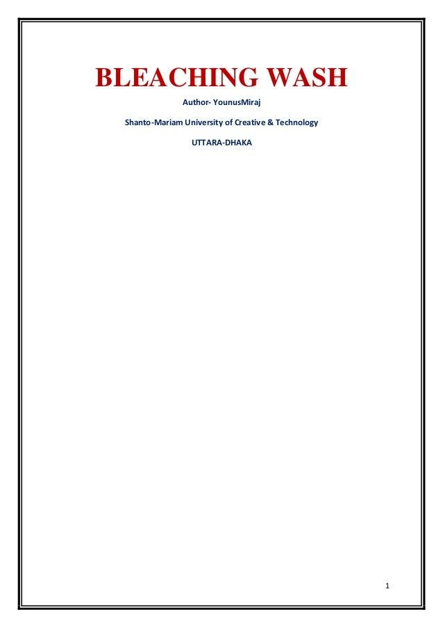 1 BLEACHING WASH Author- YounusMiraj Shanto-Mariam University of Creative & Technology UTTARA-DHAKA