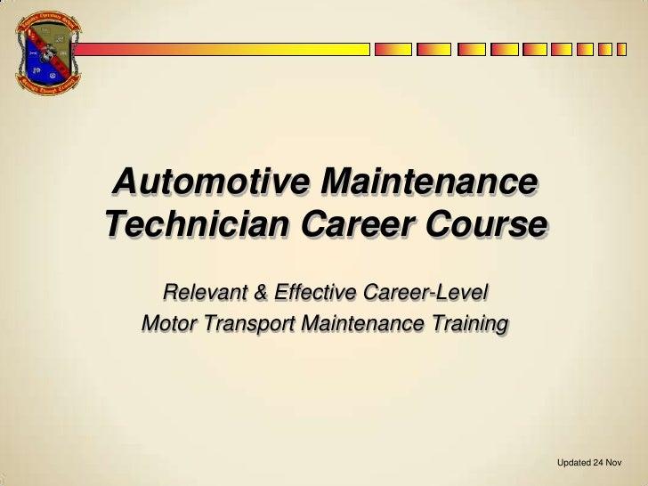 Automotive Maintenance Technician Career Course<br />Updated 24 Nov<br />Relevant & Effective Career-Level <br />Motor Tra...