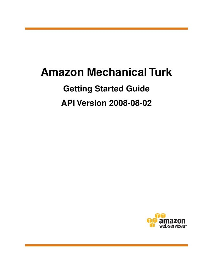 Amazon Mechanical Turk   Getting Started Guide   API Version 2008-08-02