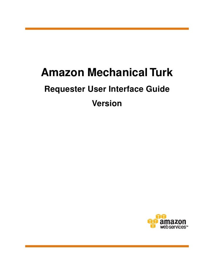 Amazon Mechanical TurkRequester User Interface Guide           Version