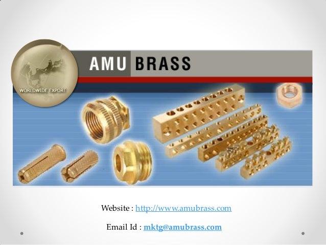 Website : http://www.amubrass.com Email Id : mktg@amubrass.com