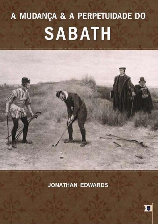 A MUDANÇA E A PERPETUIDADE DO SABATH JONATHAN EDWARDS