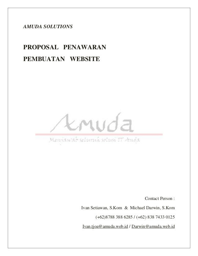 AMUDA SOLUTIONS  PROPOSAL PENAWARAN  PEMBUATAN WEBSITE  Contact Person :  Ivan Setiawan, S.Kom & Michael Darwin, S.Kom  (+...