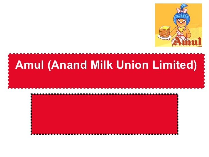 Amul (Anand Milk Union Limited)