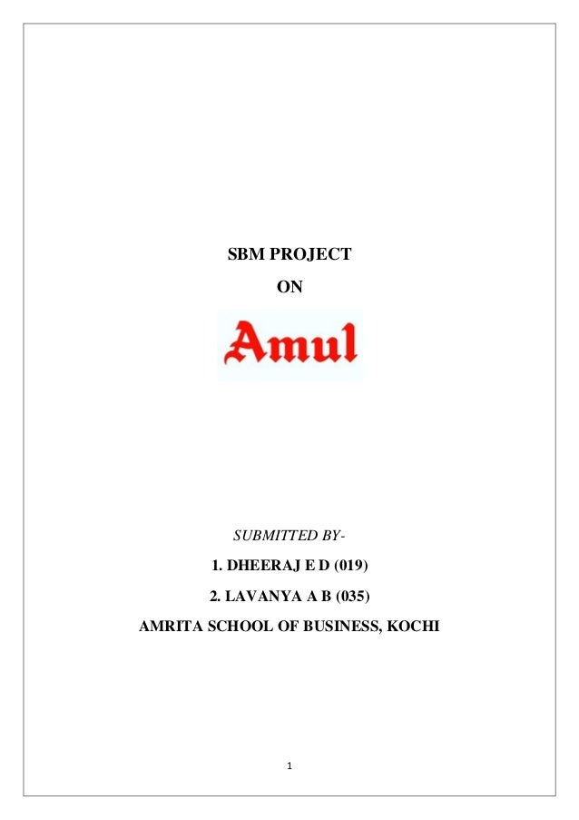 1 SBM PROJECT ON SUBMITTED BY- 1. DHEERAJ E D (019) 2. LAVANYA A B (035) AMRITA SCHOOL OF BUSINESS, KOCHI