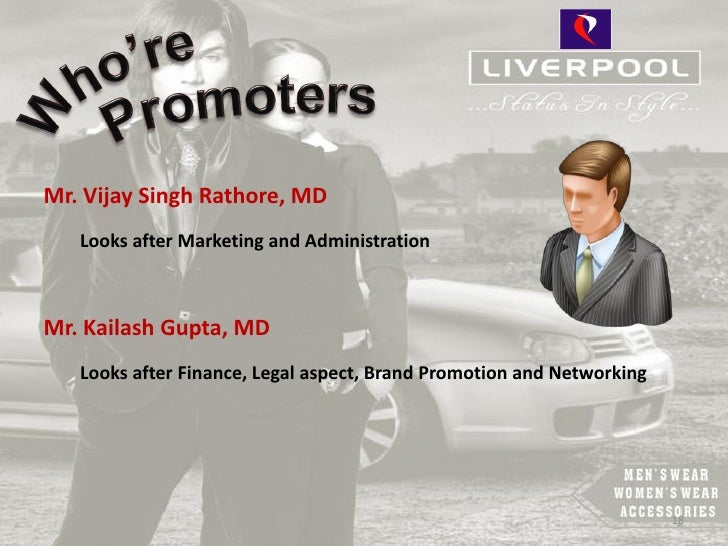 Mr. Vijay Singh Rathore, MD   Looks after Marketing and AdministrationMr. Kailash Gupta, MD   Looks after Finance, Legal a...