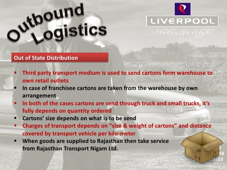 Out of State Distribution Third party transport medium is used to send cartons form warehouse to  own retail outlets In ...