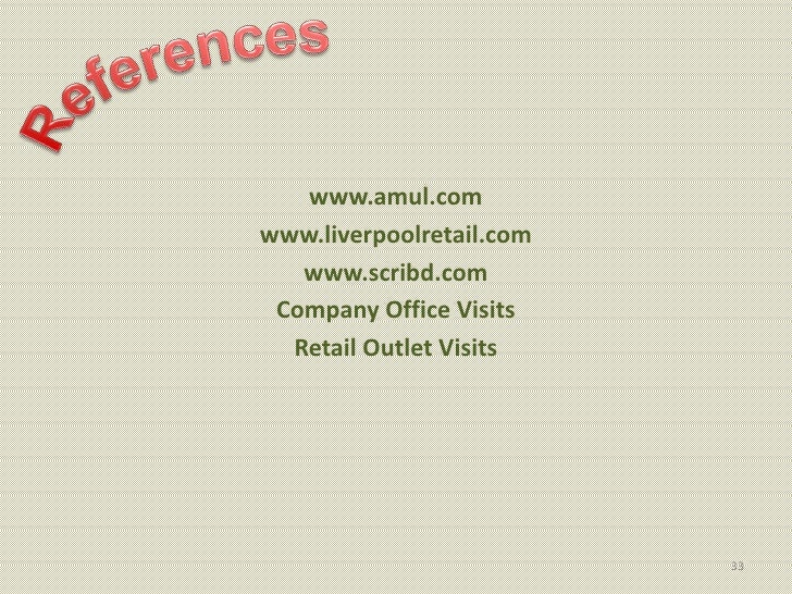 www.amul.comwww.liverpoolretail.com   www.scribd.com Company Office Visits  Retail Outlet Visits                          33