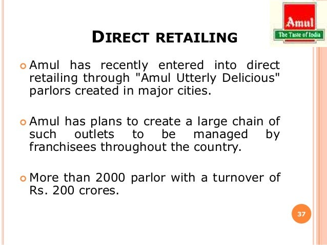 marketing and distribution network of amul Marketing mix of amul the marketing mix of amul discusses in depth the p s of amul and how this brand has  amul has a massive distribution network because its.