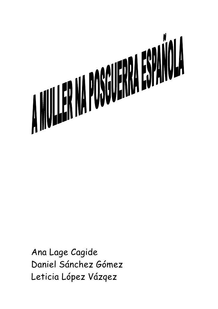 Ana Lage Cagide Daniel Sánchez Gómez Leticia López Vázqez