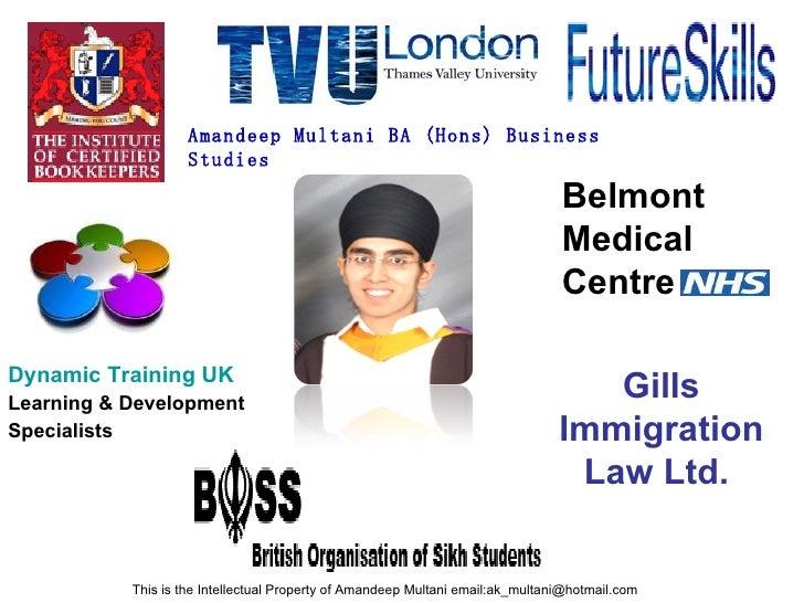 <ul><li>Dynamic Training UK </li></ul><ul><li>Learning & Development </li></ul><ul><li>Specialists </li></ul>Belmont Medic...