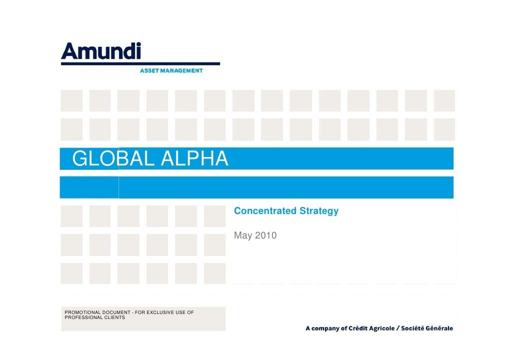 GLOBAL ALPHA                                              Concentrated Strategy                                           ...