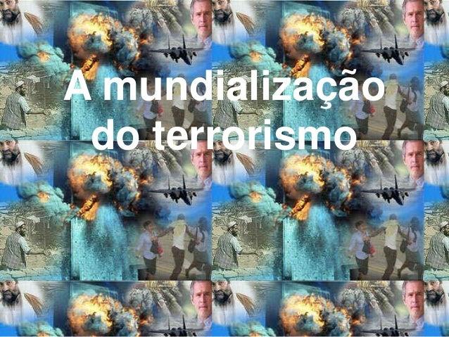 A mundialização do terrorismo