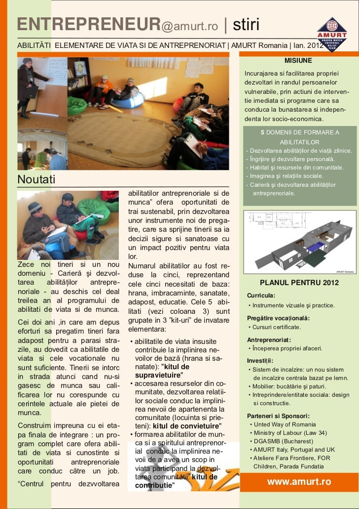 ENTREPRENEUR@amurt.ro | stiriABILITĂTI ELEMENTARE DE VIATA SI DE ANTREPRENORIAT | AMURT Romania | Ian. 2012               ...