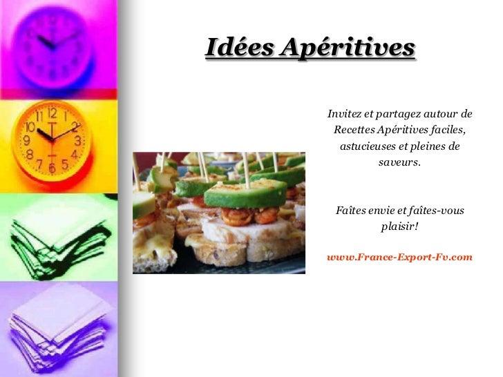 Idées Apéritives         Invitez et partagez autour de          Recettes Apéritives faciles,           astucieuses et plei...
